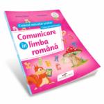 Comunicare in limba romana - caietul micului scolar pentru clasa pregatitoare (Nicoleta Ciobanu)