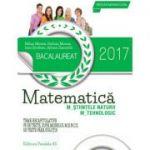 Bacalaureat 2017, matematica profil M_STIINTELE_NATURII, M_TEHNOLOGIC. 78 de teste dupa modelul M. E. N. C. S. (10 teste fara solutii)