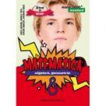 Mate 2000 STANDARD clasa a VIII-a. Matematica - algebra, geometrie