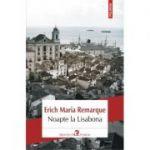 Noapte la Lisabona (Erich Maria Remarque)