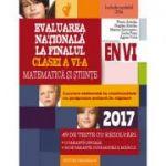 Evaluare nationala 2017 la finalul clasei a VI-a. Matematica si stiinte. 49 de teste si rezolvari