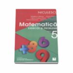 Matematica. Exercitii si probleme pentru clasa a V-a - Rozica Stefan (Editie 2016)