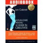 Vizualizare pentru scadere in greutate. CD MP3 cu durata de 12: 52 ore