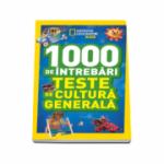 1000 de intrebari. Teste de cultura generala - Volumul 6