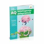 AQ - Inteligenta adaptativa - Inteligenta naturalista. Inteligenta corporal-kinestezica (2 ani)
