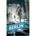 Berlin. Batalia din Gropius (Vol. 3 din seria Berlin)