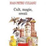 Cult, magie, erezii. Articole din enciclopedii ale religiilor