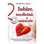 Iubire, medicina si miracole