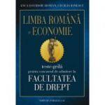Limba Romana si Economie. Teste-grila pentru concursul de admitere la Facultatea de Drept