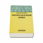 Structuri si legi de reglare automata. Seria Control Engineering - Volumul I (Edita a II-a)