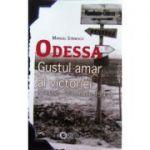 Odessa. Gustul amar al victoriei (august-octombrie 1941)