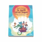 Se muta circul inapoi - Antologie de poezie pentru copii