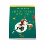 Vrajitorul din Oz - Colectia Mari clasici ilustrati
