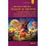 Amor si Destin. O transmisiune mediumica revelatoare pentru multi dintre noi cei insetati de adevar