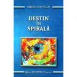 Destin in spirala (Sergiu Hategan)