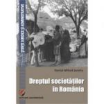 Dreptul societatilor in Romania. Manual elementar