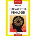 Fundamentele psihologiei (Mielu Zlate)