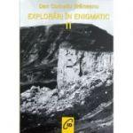 Explorari in enigmatic, vol. 2