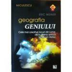 Geografia geniului. Cele mai creative locuri din lume: de la Atena antica la Silicon Valley