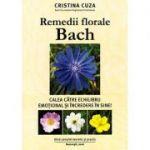 Remedii florale Bach - Calea catre echilibru emotional si incredere in sine!