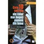 Cele 10 secrete ale celor mai bogati oameni din lume