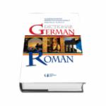 Dictionar German - Roman. Editia a III-a revizuita si imbogatita