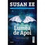 Lumea de apoi - Susan Ee