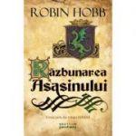 Razbunarea asasinului. A treia parte din trilogia Farseer - Robin Hobb