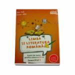Limba si literatura romana, caiet de lucru conform programei pentru clasa a IV-a Semestrul I. Contine portofoliul de evaluare al elevului - Alina Radu