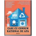 Case cu consum rational de apa