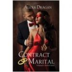 Contract marital Vol. 1: Anastasia - Alexa Dragan