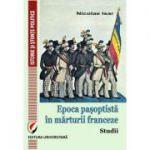 Epoca pasoptista in marturii franceze. Studii