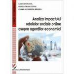 Analiza impactului retelelor sociale online asupra agentilor economici