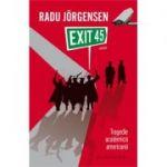 Exit 45 - Tragedie academica americana