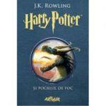Harry Potter si Pocalul de Foc - Volumul 4 (J. K. Rowling)