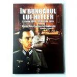 In buncarul lui Hitler. 23 Iulie 1944 - 29 Aprilie 1945