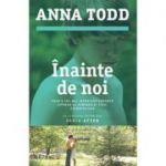 Inainte de noi - Anna Todd