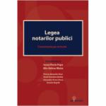 Legea notarilor publici. Comentariu pe articole - Ionut-Florin Popa