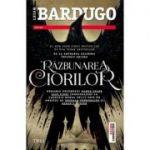 Razbunarea ciorilor - Leigh Bardugo