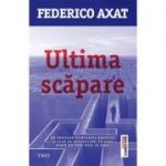 Ultima scapare - Federico Axat