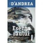 Esenta raului - Luca D'Andrea