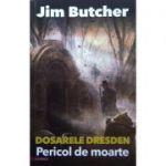 Pericol de moarte - Dosarele Dresden, vol. 3