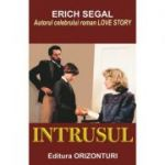 Intrusul - Erich Segal