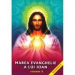 Marea Evanghelie a lui Ioan, vol. 10