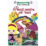 Poezii pentru cei mici - Ana Ardeleanu