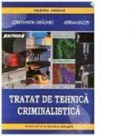 Tratat de tehnica criminalistica