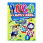 1000 de activitati pentru copii isteti, vol. 1