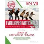 Evaluarea nationala 2018 - CONSOLIDARE pentru absolventii clasei a VIII-a. Limba si literatura Romana