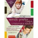 Exercitii practice de limba si literatura romana. Caiet de lucru. Clasa a V-a