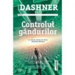 Controlul gandurilor - James Dashner